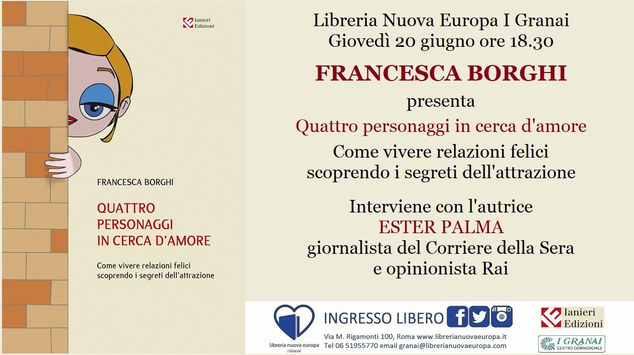 Quattro personaggi in cerca d'amore: incontro con Francesca Borghi