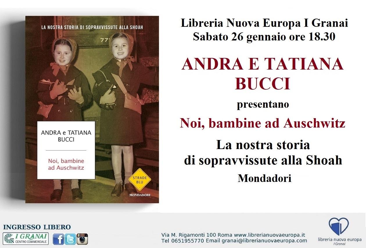 Andra e Tatiana Bucci: Noi, bambine ad Auschwitz