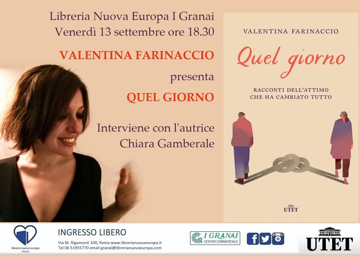 Quel giorno con Valentina Farinaccio e Chiara Gamberale