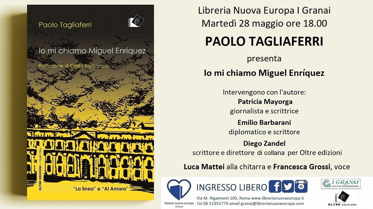 Io mi chiamo Miguel Enriquez, incontro con Paolo Tagliaferri